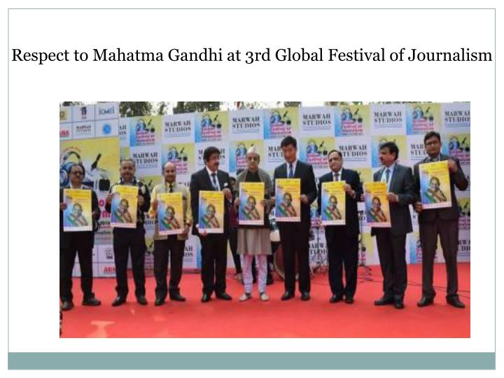 Respect to Mahatma Gandhi at 3rd Global Festival of Journalism