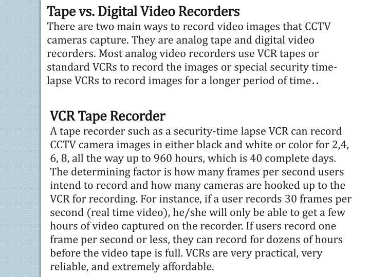 Tape vs. Digital Video Recorders