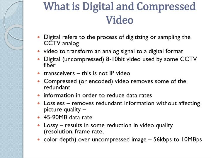 What is Digital and Compressed Video
