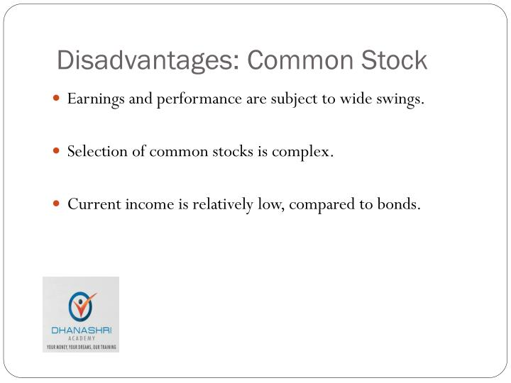 Disadvantages: Common Stock