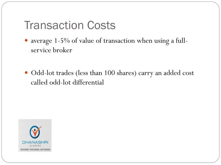 Transaction Costs