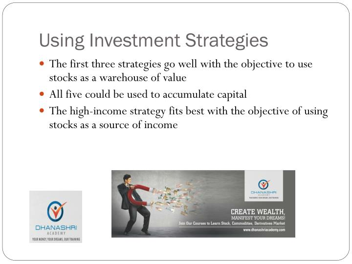 Using Investment Strategies