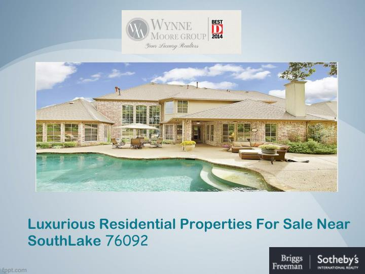 luxurious residential properties for sale near southlake 76092