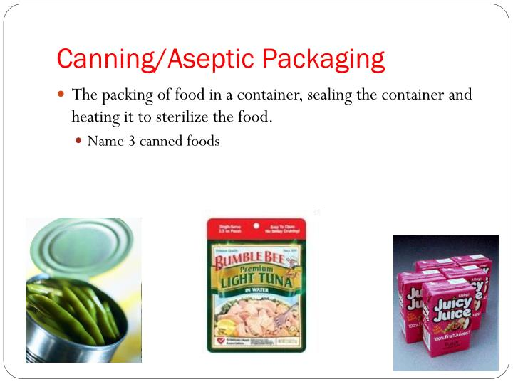 Canning/Aseptic Packaging
