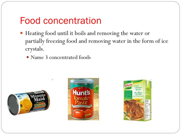 Food concentration