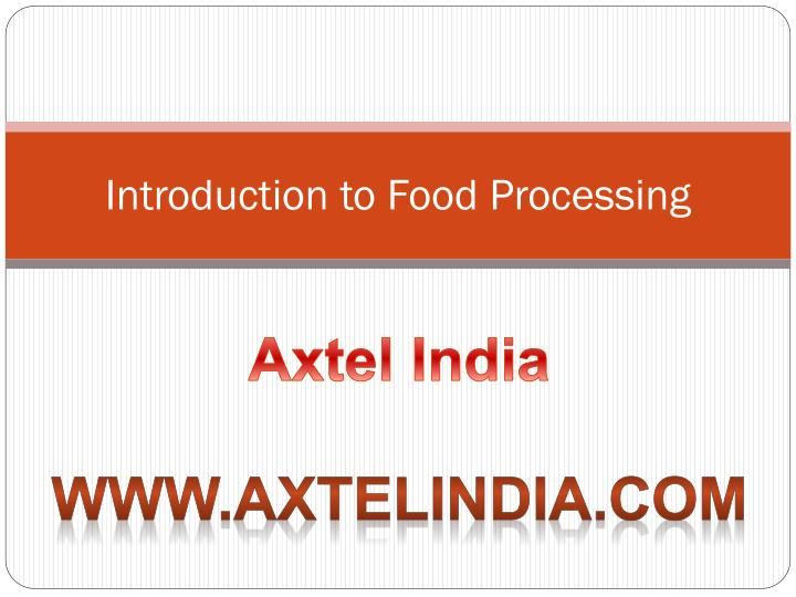 Introduction to food processing