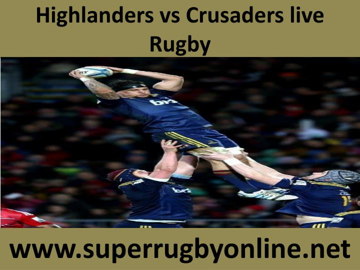 Highlanders vs crusaders live rugby