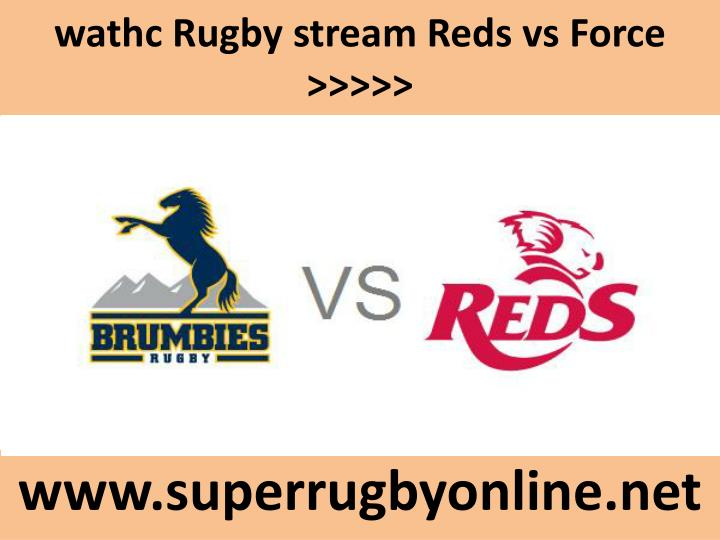 Wathc rugby stream reds vs force