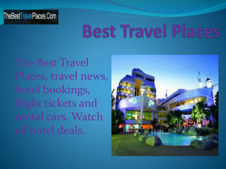 Best travel places