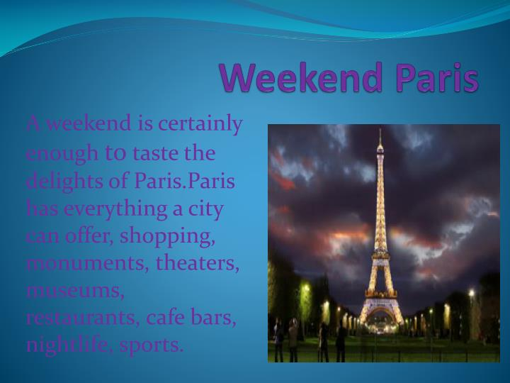 Weekend Paris