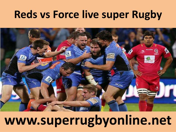 Reds vs force live super rugby