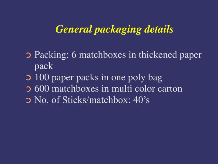 General packaging details