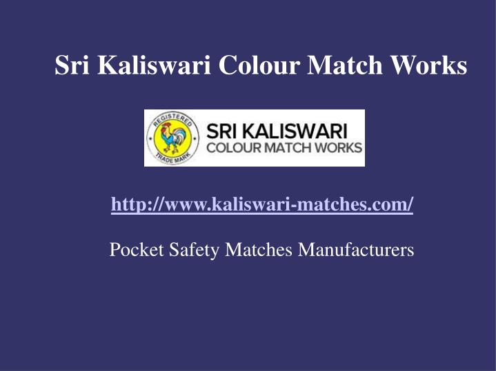 Http www kaliswari matches com pocket safety matches manufacturers