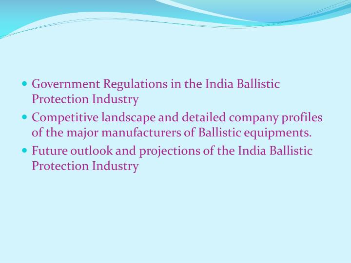 Government Regulations in the India Ballistic Protection Industry