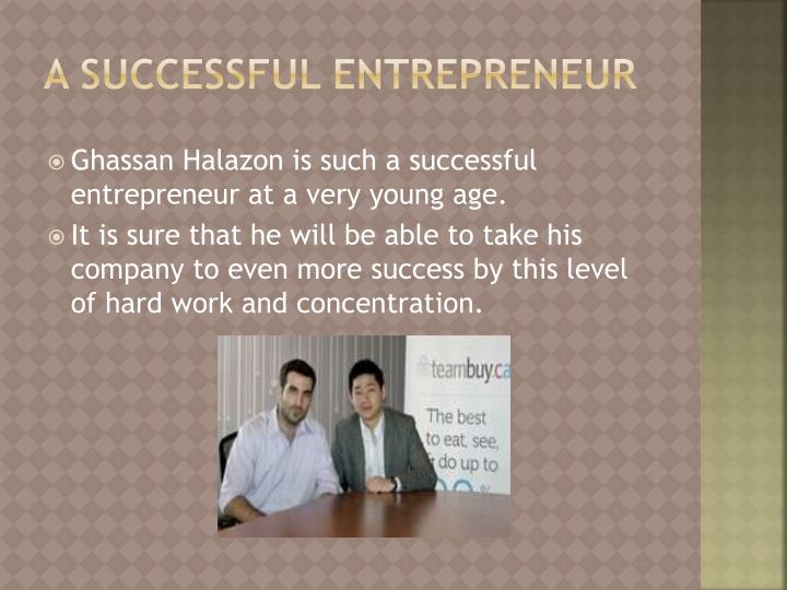 a successful entrepreneur