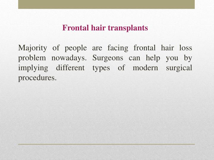 Frontal hair transplants