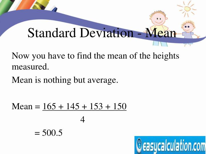 Standard Deviation - Mean