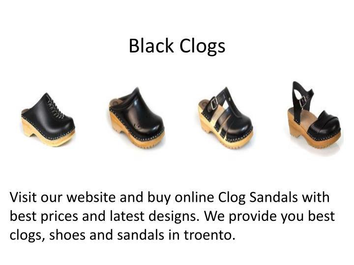 Black Clogs