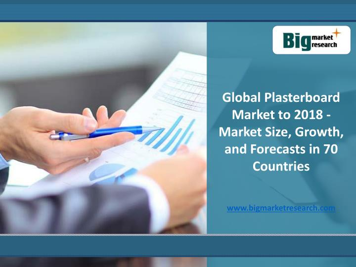 Global Plasterboard Market to 2018 - Market Size, Growth, and Forecasts in 70 Countries