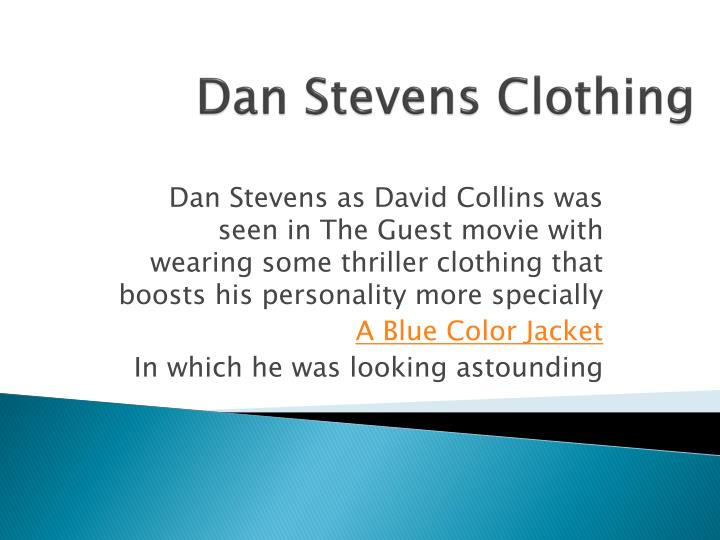 Dan Stevens Clothing
