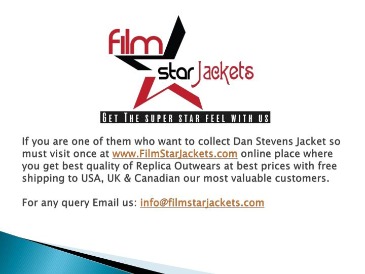 If you are one of them who want to collect Dan Stevens Jacket so must visit once at