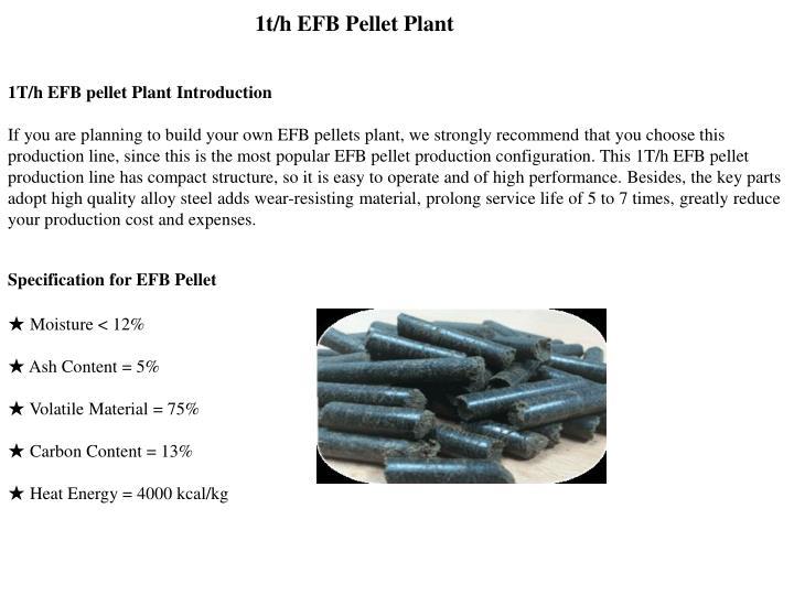 1t/h EFB Pellet Plant