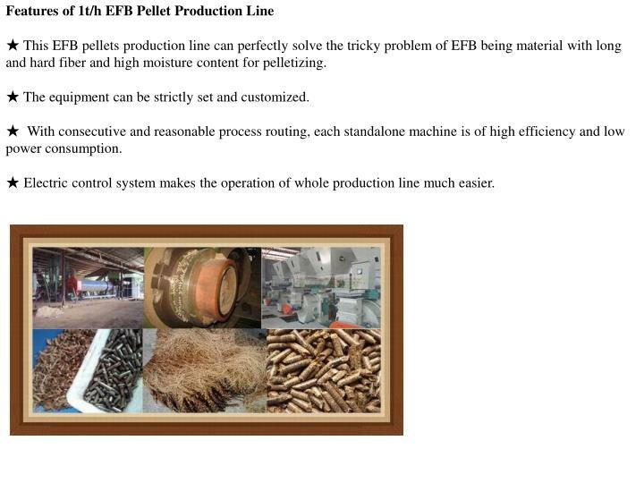 Features of 1t/h EFB Pellet Production Line