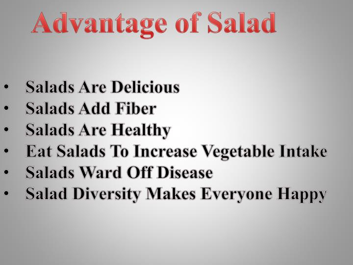 Advantage of Salad