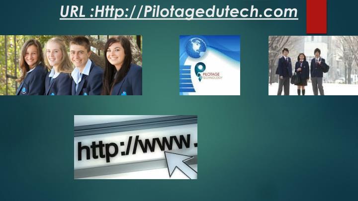 URL :Http://Pilotagedutech.com