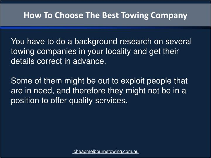 How To Choose The Best Towing Company