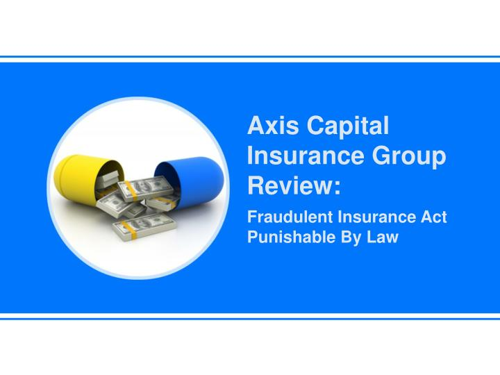 Axis Capital Insurance Group Review: