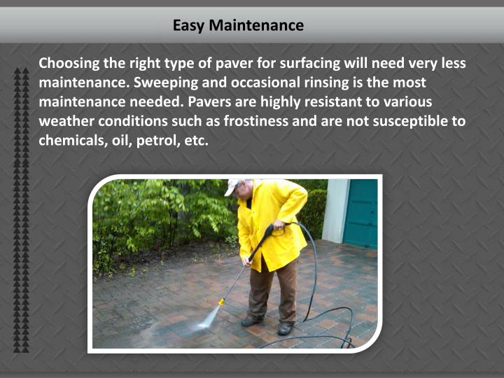 Easy Maintenance