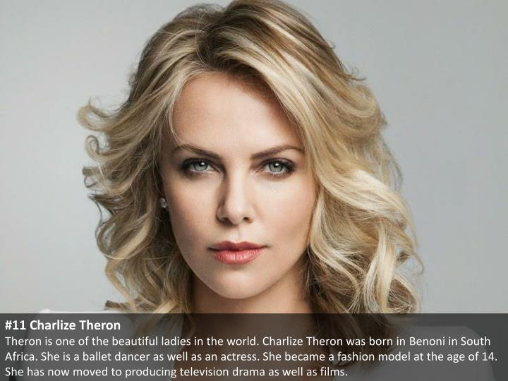 #11 Charlize Theron