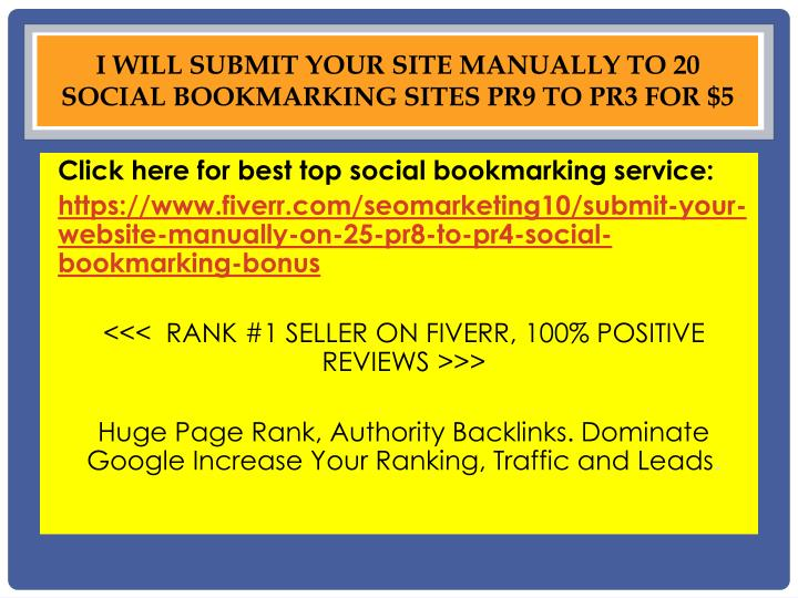 I will submit your site MANUALLY to 20 Social Bookmarking sites PR9 to PR3 for $