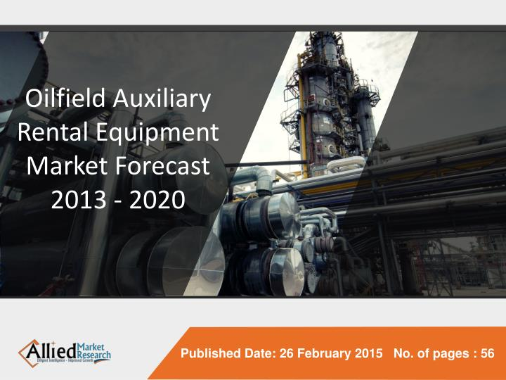 Oilfield Auxiliary Rental Equipment