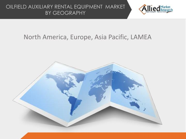 OILFIELD AUXILIARY RENTAL EQUIPMENT  MARKET