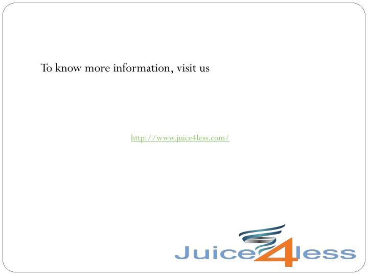 To know more information, visit u