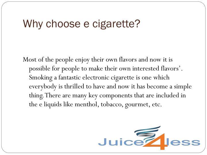 Why choose e cigarette
