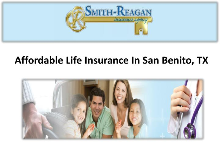 Affordable Life Insurance In San Benito