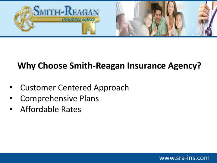 Why Choose Smith-Reagan Insurance Agency?