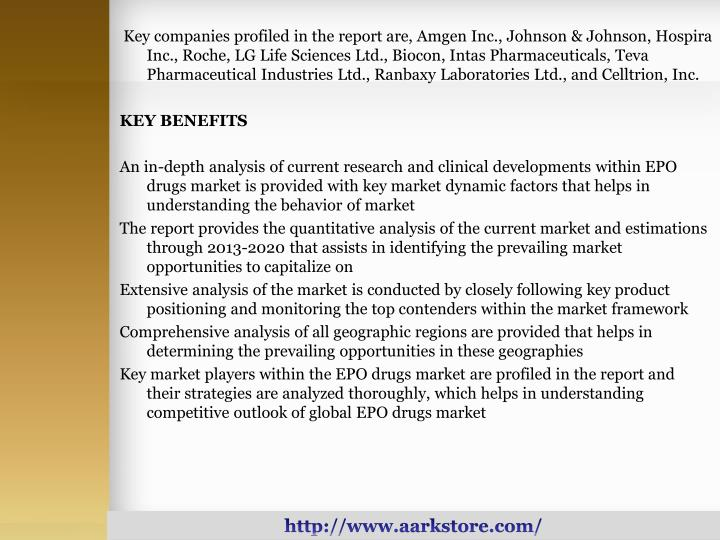 Key companies profiled in the report are, Amgen Inc., Johnson & Johnson, Hospira Inc., Roche, LG Life Sciences Ltd., Biocon, Intas Pharmaceuticals, Teva Pharmaceutical Industries Ltd., Ranbaxy Laboratories Ltd., and Celltrion, Inc.