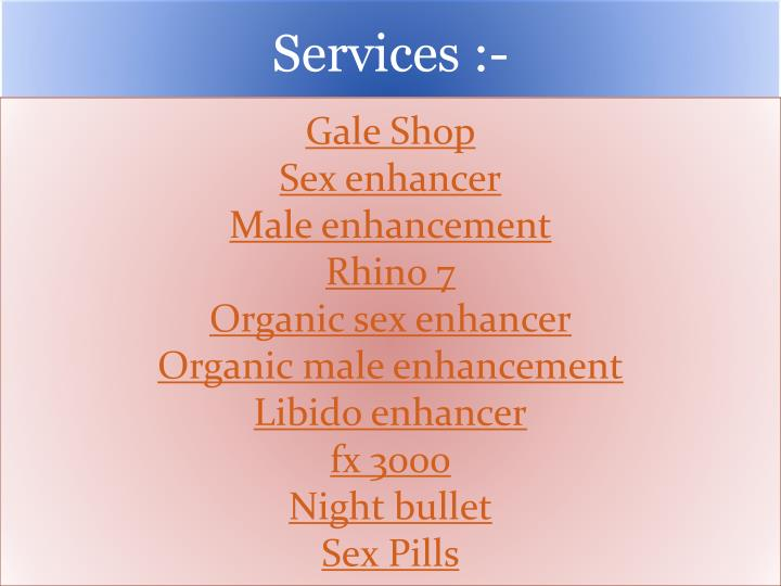 Services :-