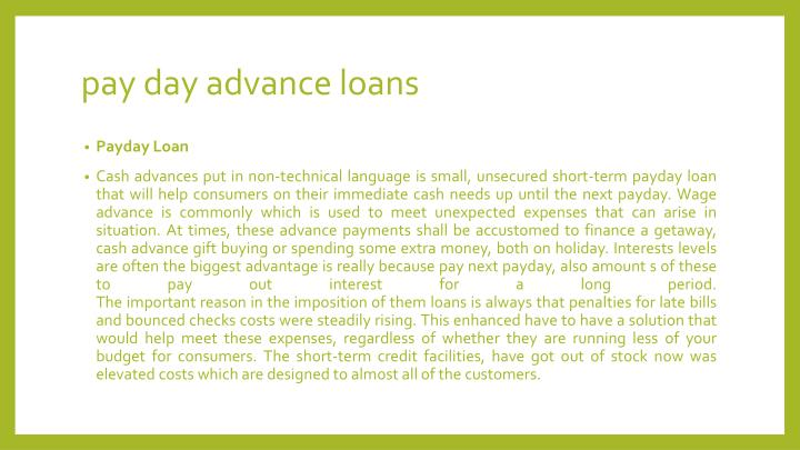 Pay day advance loans