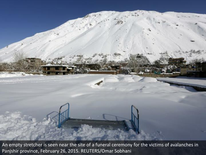 An empty stretcher is seen near the site of a funeral ceremony for the victims of avalanches in Panjshir province, February 26, 2015. REUTERS/Omar Sobhani