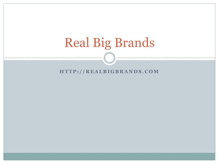 Real big brands