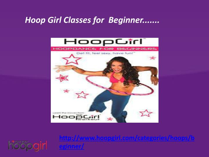 Hoop Girl Classes for