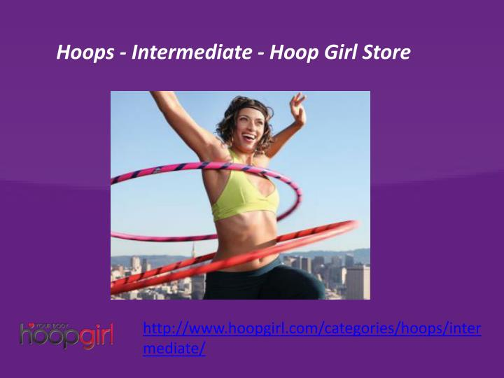 Hoops - Intermediate - Hoop Girl Store