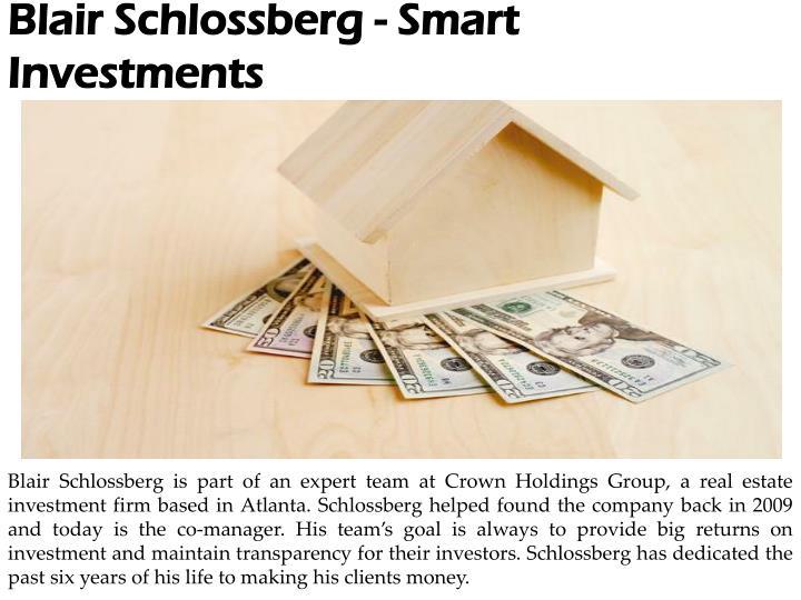 Blair Schlossberg - Smart Investments