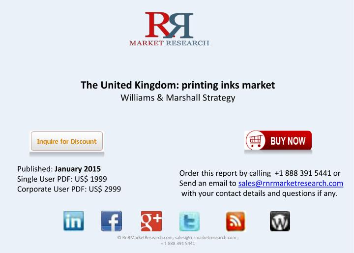 The united kingdom printing inks market williams marshall strategy