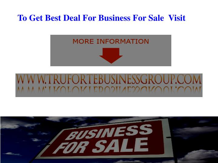To Get Best Deal For Business For Sale  Visit